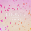 Morning - EP/RHODES