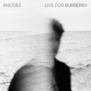 RHODES - Live For Burberry/RHODES