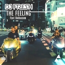 The Feeling (Remixes) feat.RaVaughn/DJ Fresh