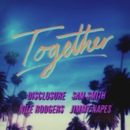 Together/Sam Smith, Nile Rodgers, Disclosure & Jimmy Napes