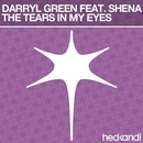 The Tears In My Eyes (Remixes) feat.Shena/Darryl Green