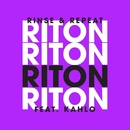 Rinse & Repeat (Remixes 2) feat.Kah-Lo/Riton