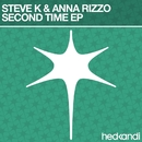 Second Time (Remixes)/Steve K & Anna Rizzo