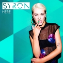 Here (Remixes)/Syron