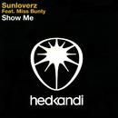Show Me feat.Miss Bunty/Sunloverz