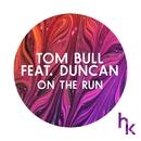 On the Run feat.Duncan/Tom Bull