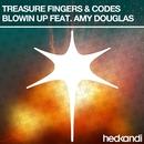 Blowin' Up (Remixes) feat.Amy Douglas/Treasure Fingers