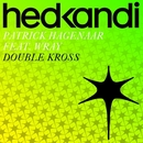 Double Kross (Remixes) feat.Viveen Wray/Patrick Hagenaar