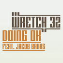 Doing OK (Remixes) feat.Jacob Banks/Wretch 32