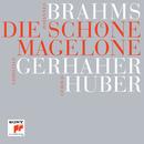 Brahms: Die schöne Magelone/Christian Gerhaher