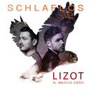 Schlaflos feat.Marius Gröh/LIZOT