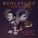 Schlaflos - Remix EP feat.Marius Gröh/LIZOT