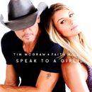 Speak to a Girl/Tim McGraw & Faith Hill
