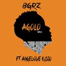 Agolo (Remix) feat.Angélique Kidjo/BGRZ