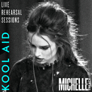 KoolAid (Live Rehearsal Session)/Michelle Treacy
