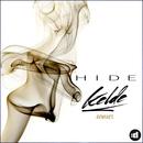 Hide (Remixes)/Kelde