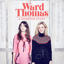 A Shorter Story - EP/Ward Thomas