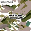 Someone Alive/Hattler
