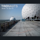 Down to Earth/Trionauts