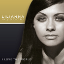 I Love the World/Lilianna Wysocki