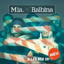 Alles Neu 2017/Mia. x Balbina