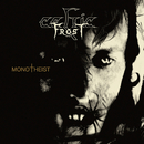 Monotheist/Celtic Frost