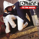 To Tha Rescue/D-Nice