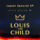 Japan Special EP/Louis The Child