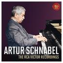 Artur Schnabel - The RCA Victor Recordings/Artur Schnabel