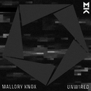 Unwired - EP/Mallory Knox