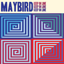 Keep in Line/Maybird