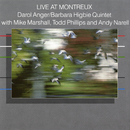 Live at Montreux/Darol Anger and Barbara Higbie Quintet