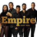 I Got You feat.Jussie Smollett,Yazz,Serayah/Empire Cast