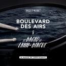 Le bagad de Lann-Bihoué (Edit Version)/Boulevard des airs & Le Bagad de Lann-Bihoué