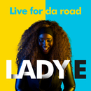 Live for Da Road (DJ Buddha Remix)/Lady E
