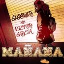 Mañana feat.Víctor García/Gloower
