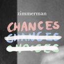Chances (Radio Edit)/Zimmerman