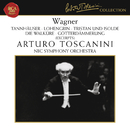 Wagner: Orchestral Pieces/Arturo Toscanini