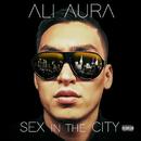 Sex In The City/Ali Aura