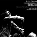 """Symphony No.1 """"Oceans""""/Ezio Bosso"""