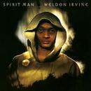 Spirit Man/Weldon Irvine