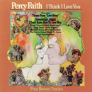 I Think I Love You (Bonus Tracks)/Percy Faith & His Orchestra and Chorus