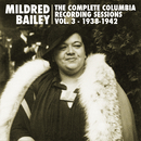 The Complete Columbia Recording Sessions, Vol. 3 - 1938-1942/Mildred Bailey