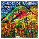Garota de Ipanema feat.Priscilla Pach/Kav Verhouzer