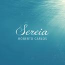 Sereia/Roberto Carlos