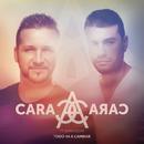 Todo Va a Cambiar feat.Gran Oscar/Cara A Cara