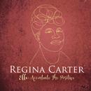 Ella: Accentuate the Positive/Regina Carter