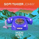 Johny (Moon Boots Remix)/Sofi Tukker
