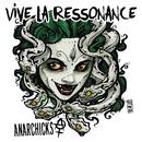 Vive la Ressonance EP/Anarchicks