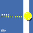 Tennis Ball/Madh